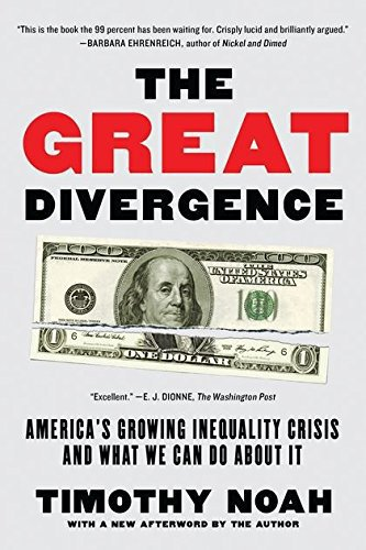 The Great Divergence, Timothy Noah, 2012