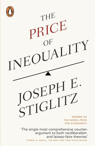 The Price of Inequality, Joseph Stiglitz, 2013
